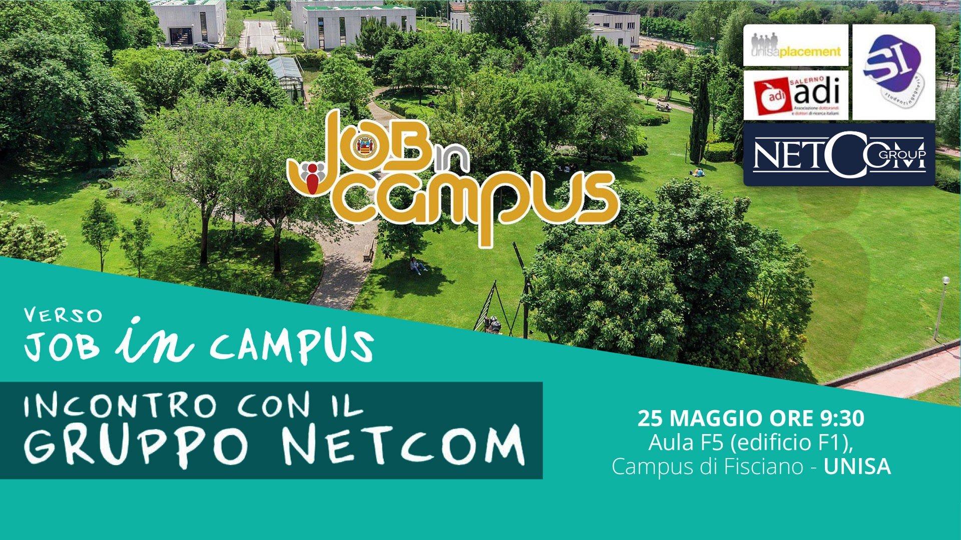 VERSO JOB IN CAMPUS | 25 MAGGIO, INCONTRO CON IL GRUPPO NETCOM PRESSO IL CAMPUS UNISA